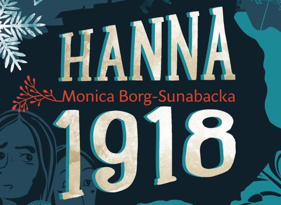 Texten Hanna 1918 i stora vita bokstäver mot en mörk bakgrund.